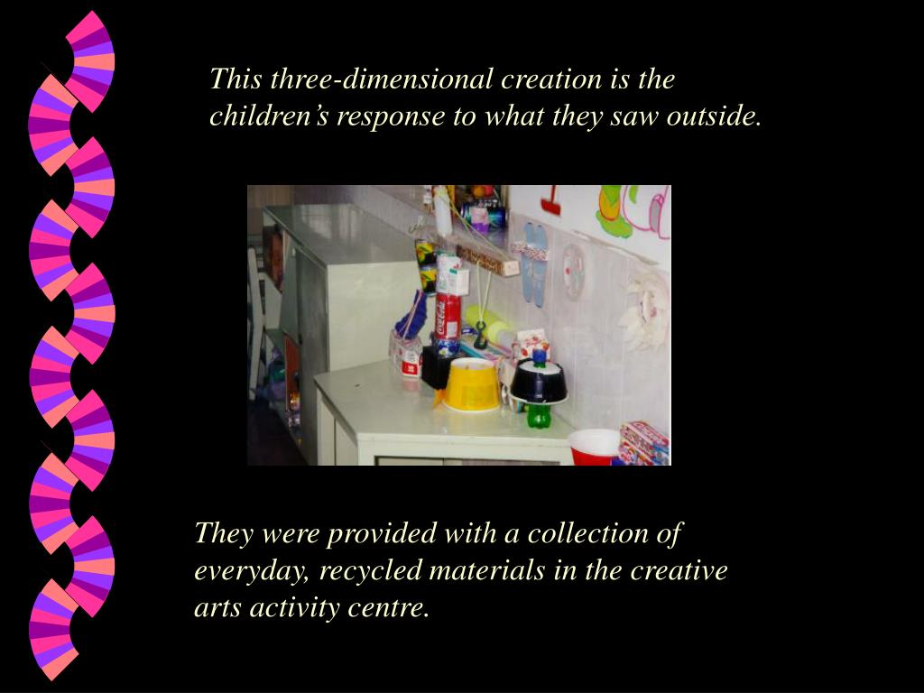 This three-dimensional creation is the children's response to what they saw outside.