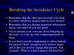 breaking the avoidance cycle