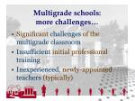 multigrade schools more challenges
