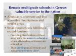 remote multigrade schools in greece valuable service to the nation