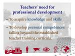 teachers need for professional development