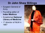 dr john shaw billings