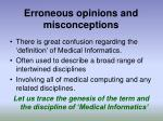 erroneous opinions and misconceptions