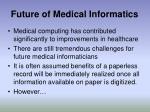future of medical informatics