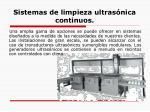 sistemas de limpieza ultras nica continuos