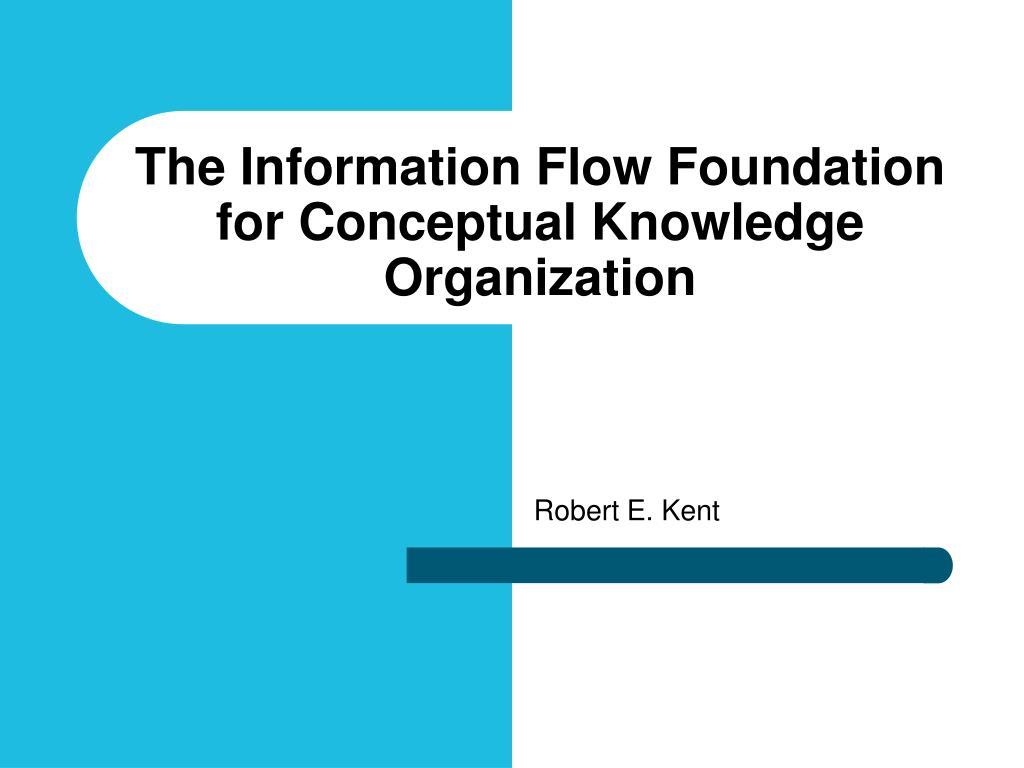 the information flow foundation for conceptual knowledge organization l.