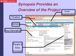 synopsis provides an overview of the project