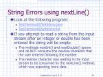 string errors using nextline