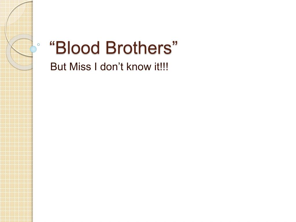 blood brothers l.