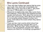 mrs lyons continued
