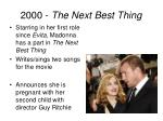 2000 the next best thing