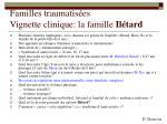 familles traumatis es vignette clinique la famille il tard12