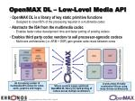 openmax dl low level media api