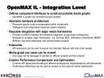 openmax il integration level