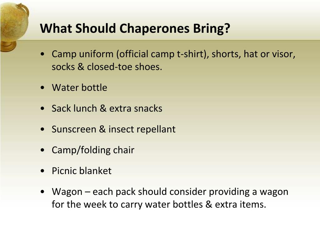What Should Chaperones Bring?