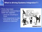 what is driving systems integration i