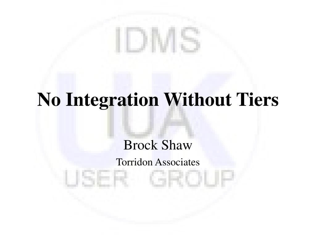 no integration without tiers l.