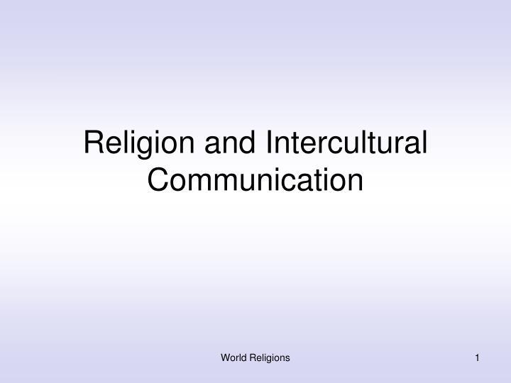religion and intercultural communication n.