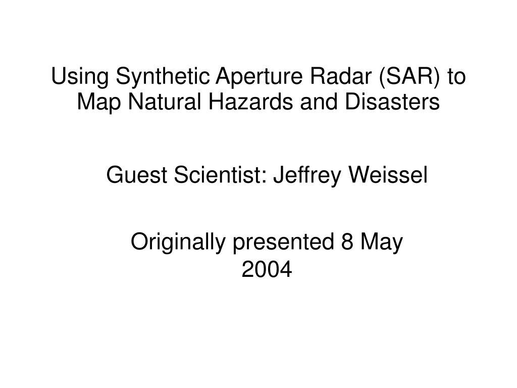 guest scientist jeffrey weissel originally presented 8 may 2004 l.