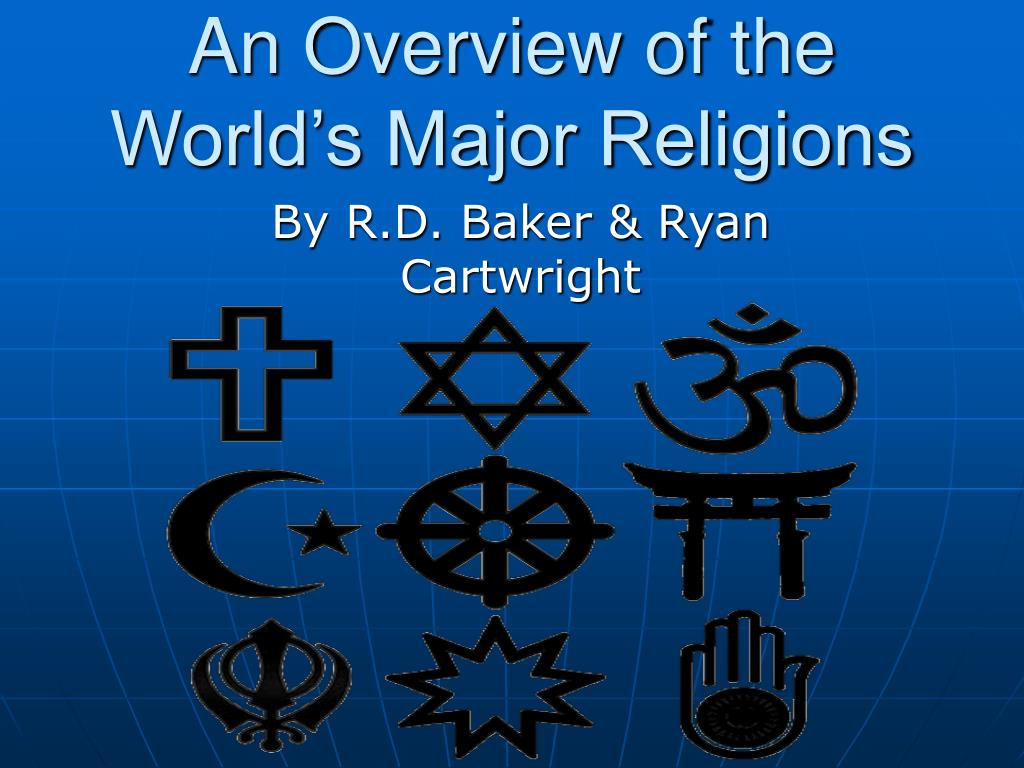 an overview of the world s major religions l.
