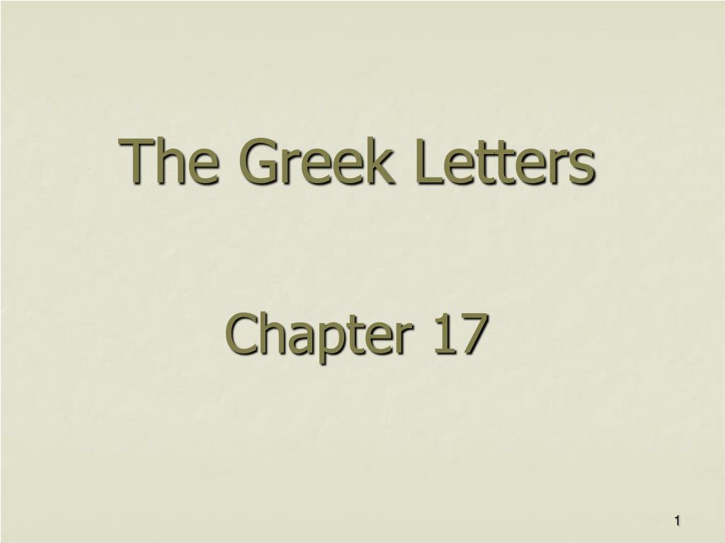 the greek letters chapter 17 l.