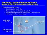 achieving cardiac resynchronization mechanical goal atrial synchronized bi ventricular pacing