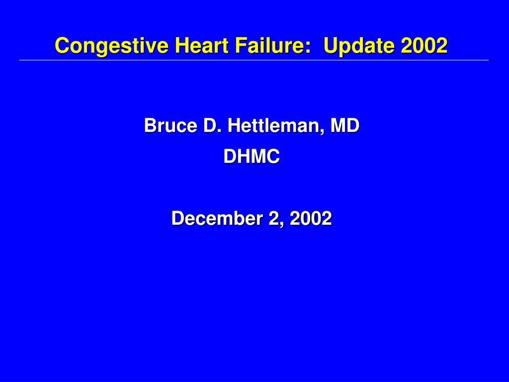 congestive heart failure update 2002 l.