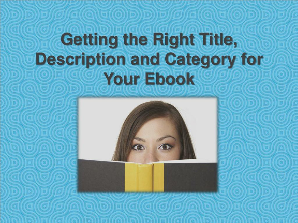 getting the right title description and category for your ebook l.