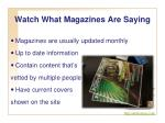 watch what magazines are saying
