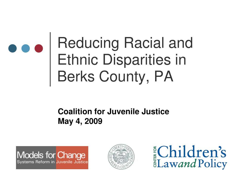 reducing racial and ethnic disparities in berks county pa l.