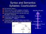 syntax and semantics syllables coarticulation