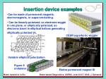 insertion device examples