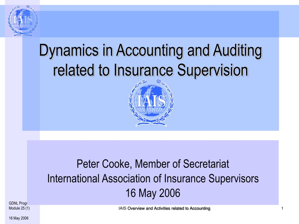 dynamics in accounting and auditing related to insurance supervision l.