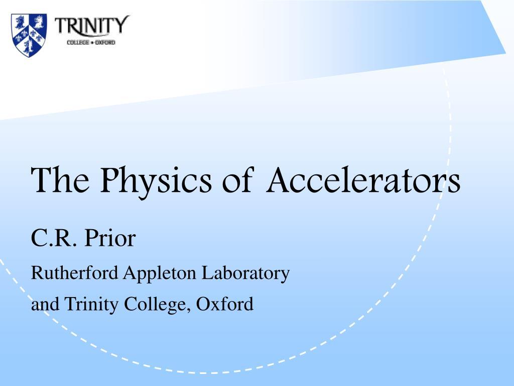 the physics of accelerators l.