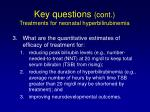 key questions cont treatments for neonatal hyperbilirubinemia