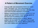 a pattern of movement exercise