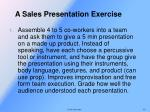a sales presentation exercise