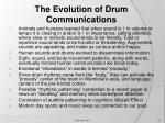 the evolution of drum communications