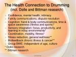 the health connection to drumming incl dolle and bittman research