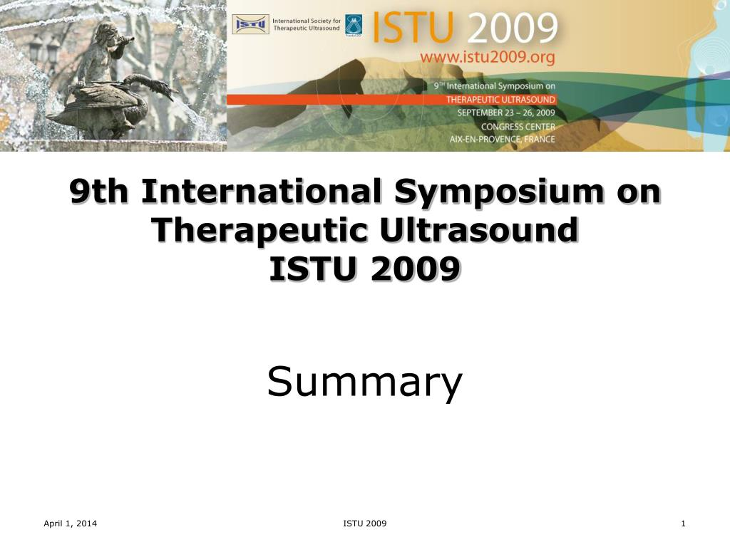 9th international symposium on therapeutic ultrasound istu 2009 l.