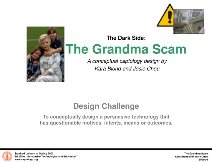 The dark side the grandma scam