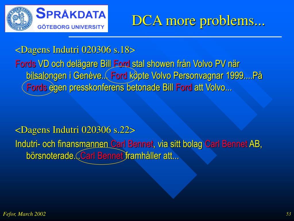 DCA more problems...