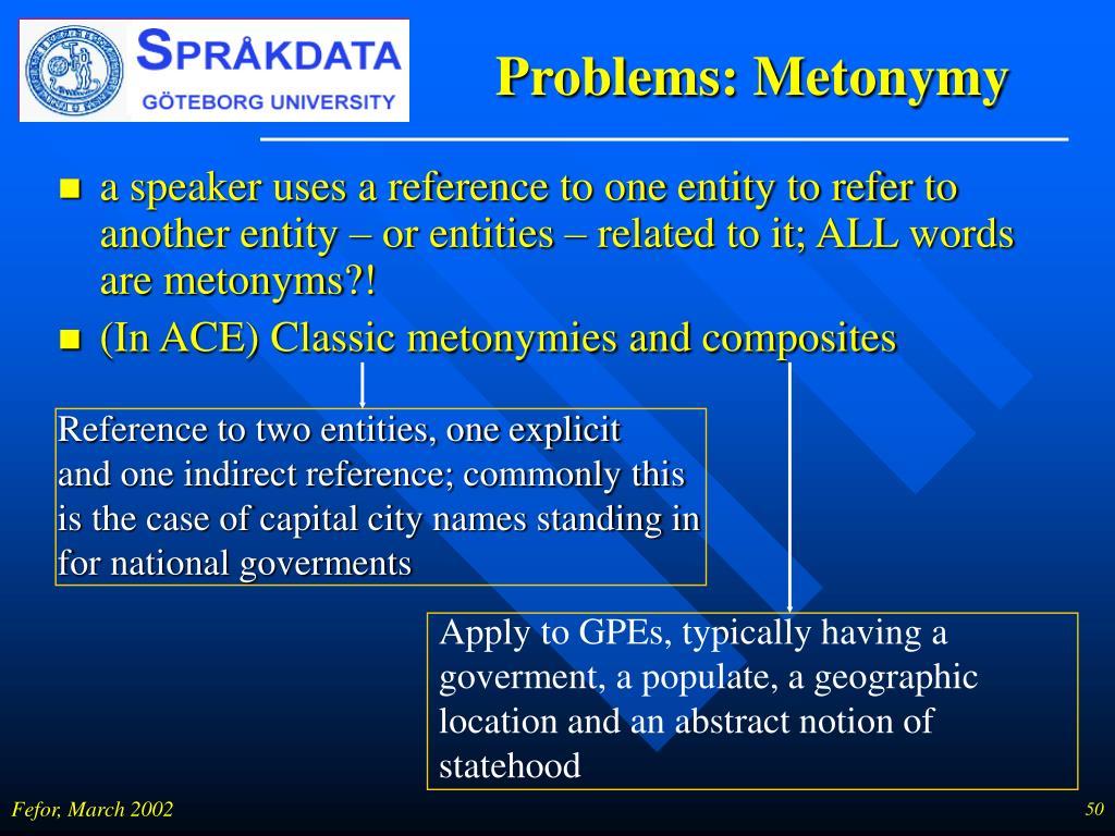 Problems: Metonymy