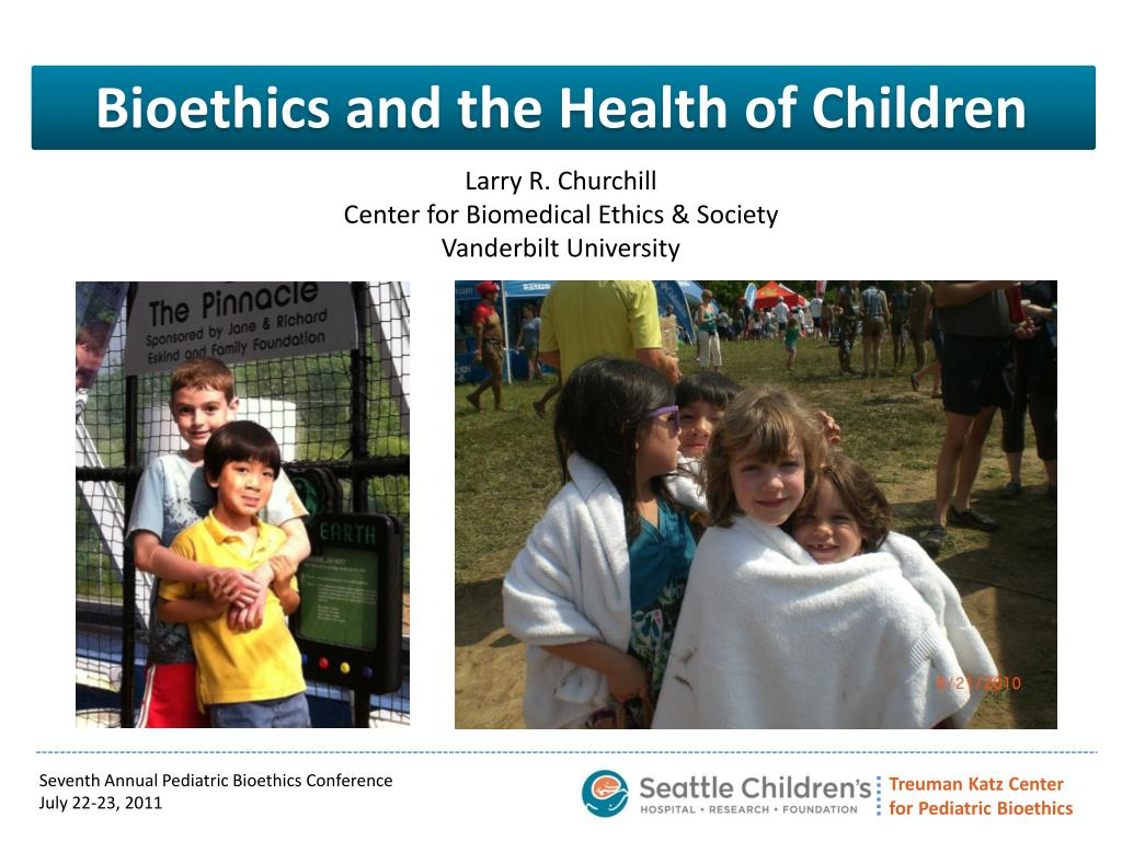 bioethics and the health of children l.