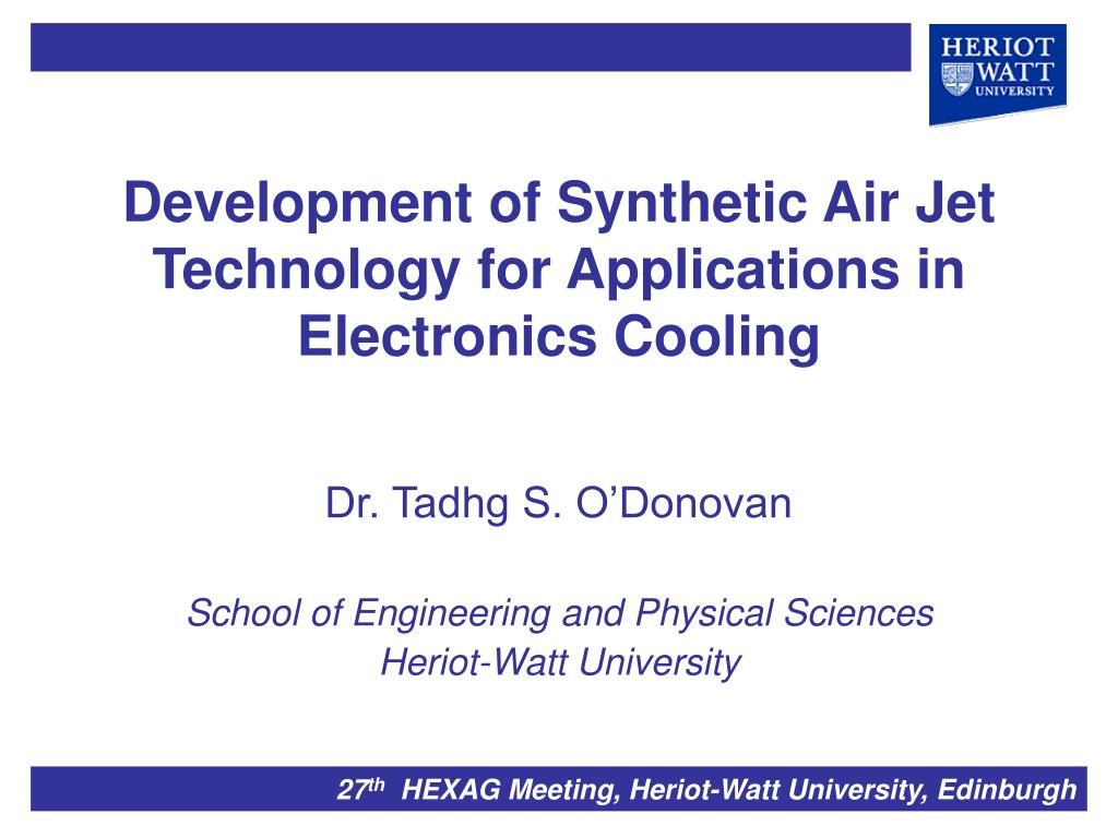 development of synthetic air jet technology for applications in electronics cooling l.
