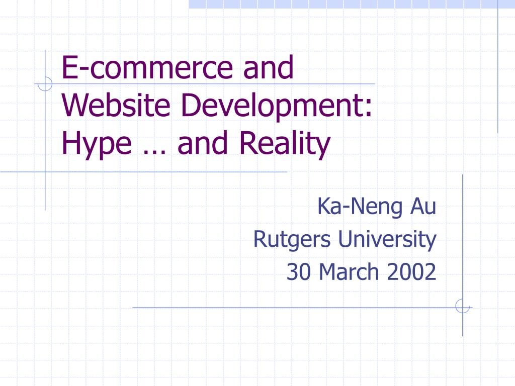 e commerce and website development hype and reality l.