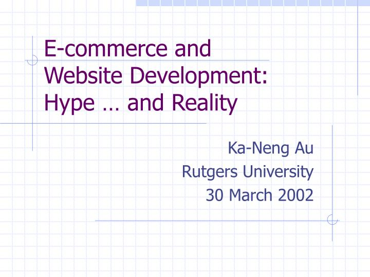 e commerce and website development hype and reality n.