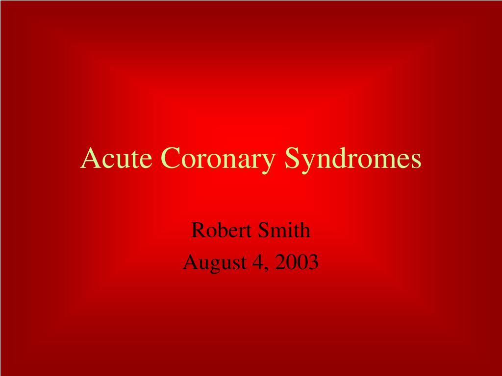 acute coronary syndromes l.