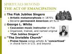 spirituals beyond the act of emancipation