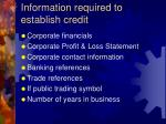 information required to establish credit